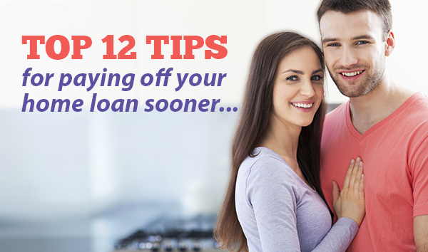 top tips to pay off your mortgage sooner