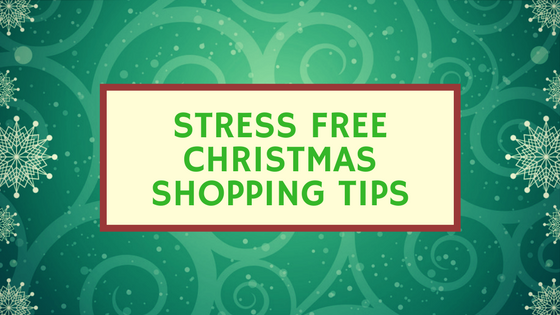 stress free christmas shopping tips